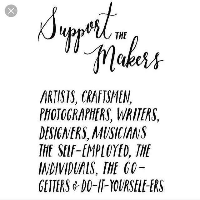 #artists and #makers are able to create more and live by your support.  #support the makers.  #artists, #craftsman, #photographers, #writers, #designers, #musicians, #doers #blackfriday #makers