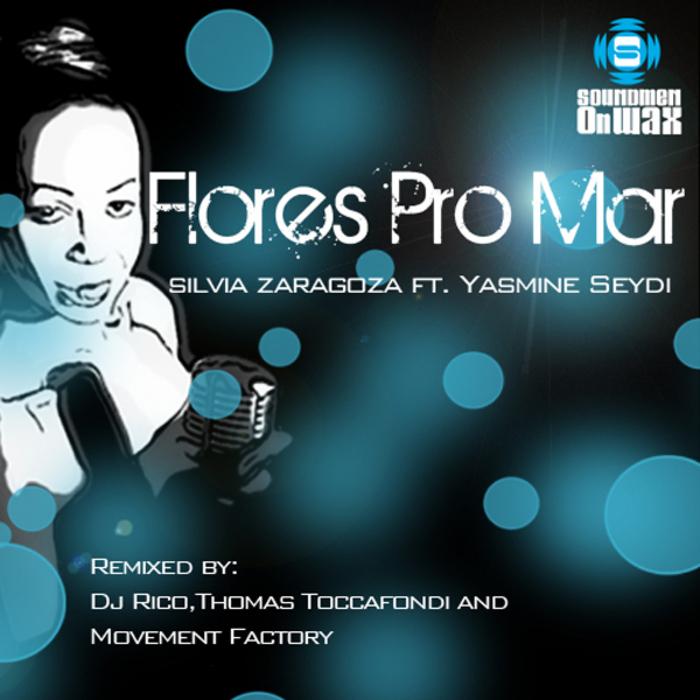 Silvia_Zaragoza_feat_Yasmine_Seydi_Flores_Pro_Mar_(Rico_Flores_Sun_Rumba_Dub_Remix).jpg