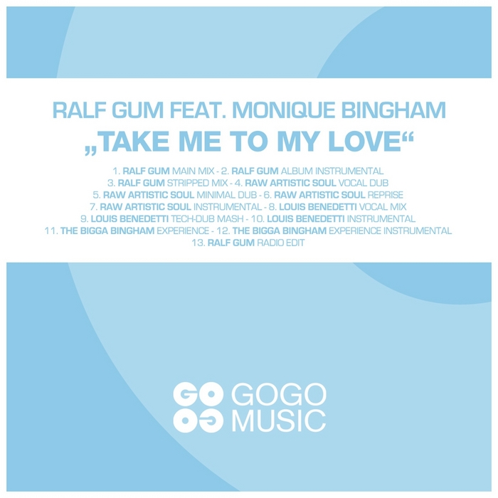 Ralf_Gum_feat_Monique_Bingham_Take_Me_To_My_Love_(Raw_Artistic_Soul_Vocal_Dub).jpg