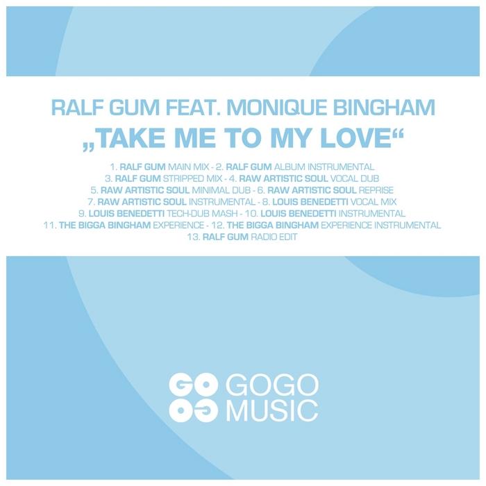 Ralf_Gum_feat_Monique_Bingham_Take_Me_To_My_Love_(Raw_Artistic_Soul_Vocal_Dub).jpg