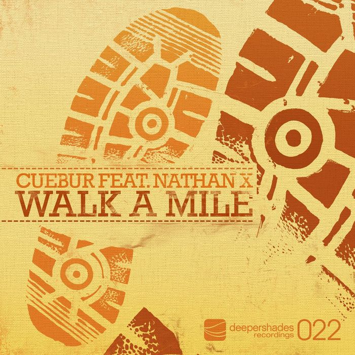 Cuebur-feat-Nathan-X-Walk-A-Mile-(Ultra-Tone-In-Too-Deep-Remix).jpg
