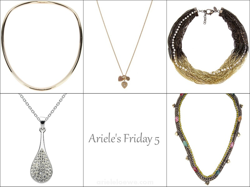 Ariele's Friday 5 Necklaces