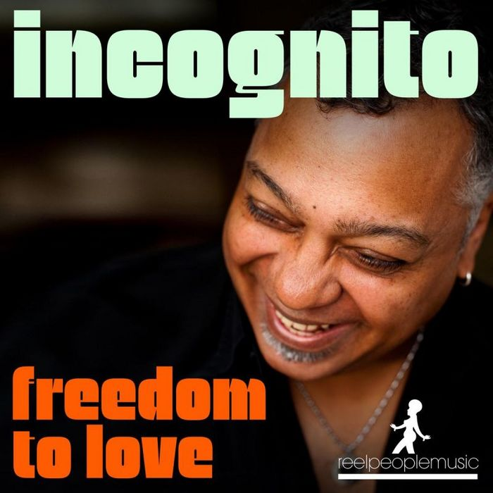 Incognito - Freedom To Love Reel People Rework