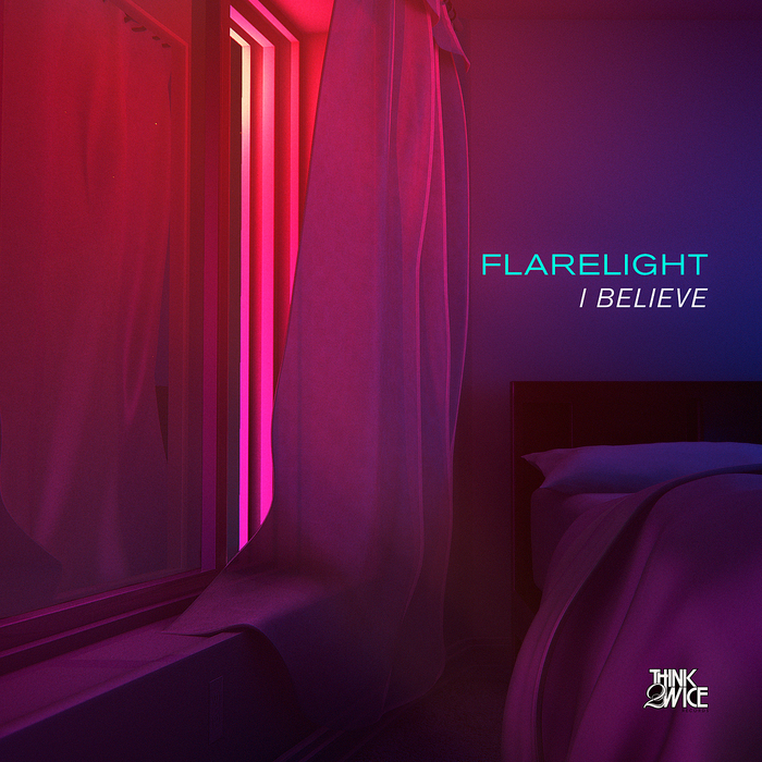 Flarelight - I Believe Chromatic Remix
