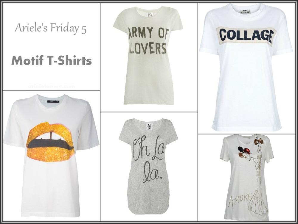 Ariele's Friday 5 Motif T-Shirts