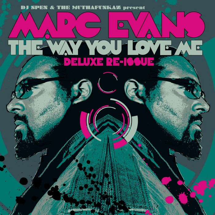 Marc Evans - The Way U Love Me (MuthaFunkin' Soul Mix)