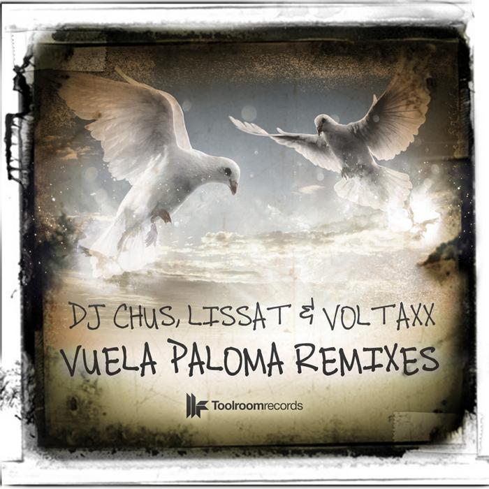 DJ Chus - Vuela Paloma (Jose De Mara & Javi Colina Remix)