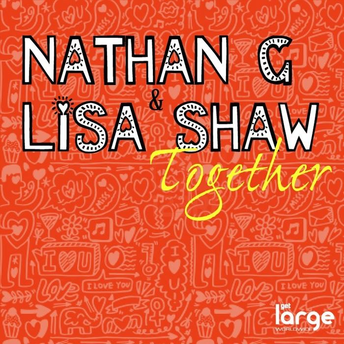 Nathan G & Lisa Shaw - Together (Nathan G Pleasure Seeker Dub)
