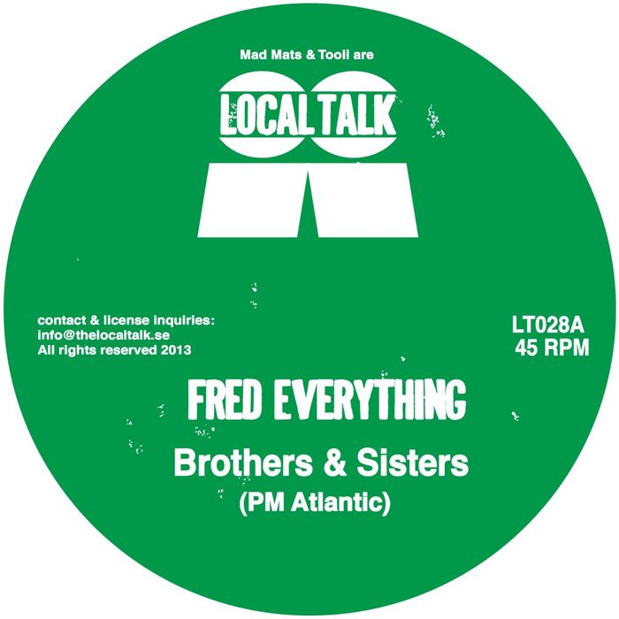 Fred Everything - Brothers & Sisters (PM Atlantic)