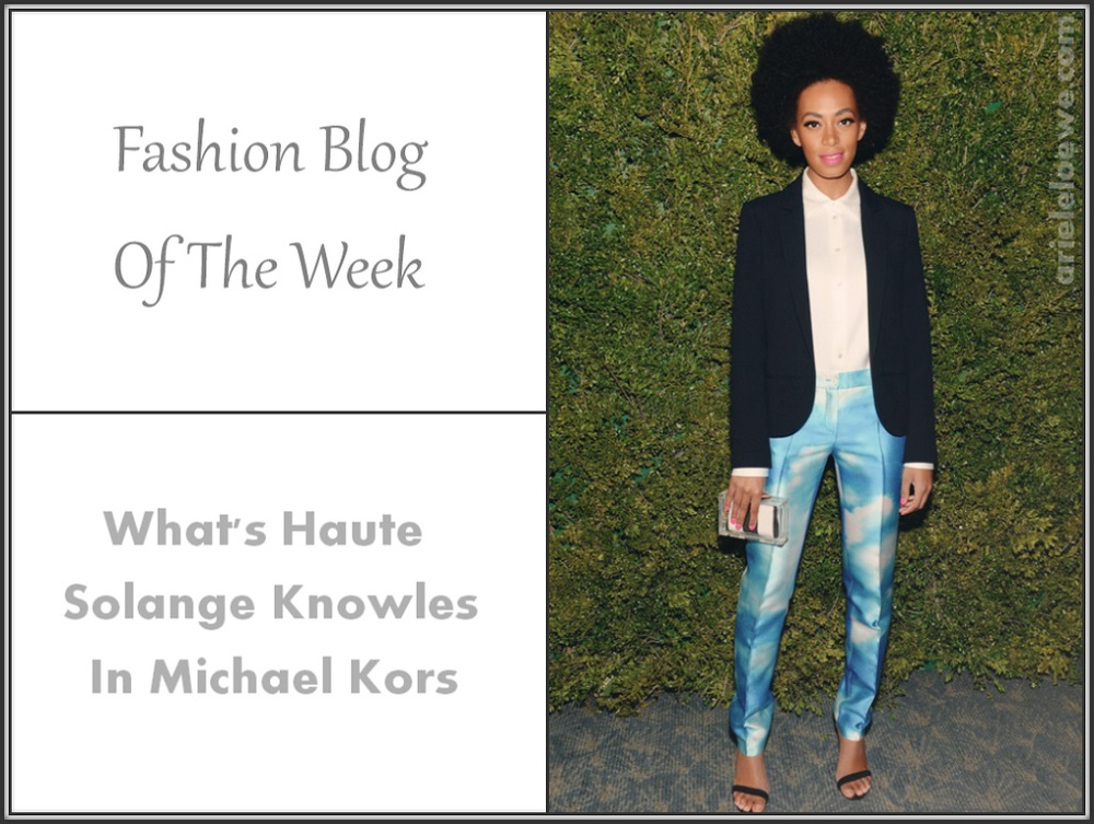 Blog of The Week Whats Haute Solange Knowles in Michael Kors