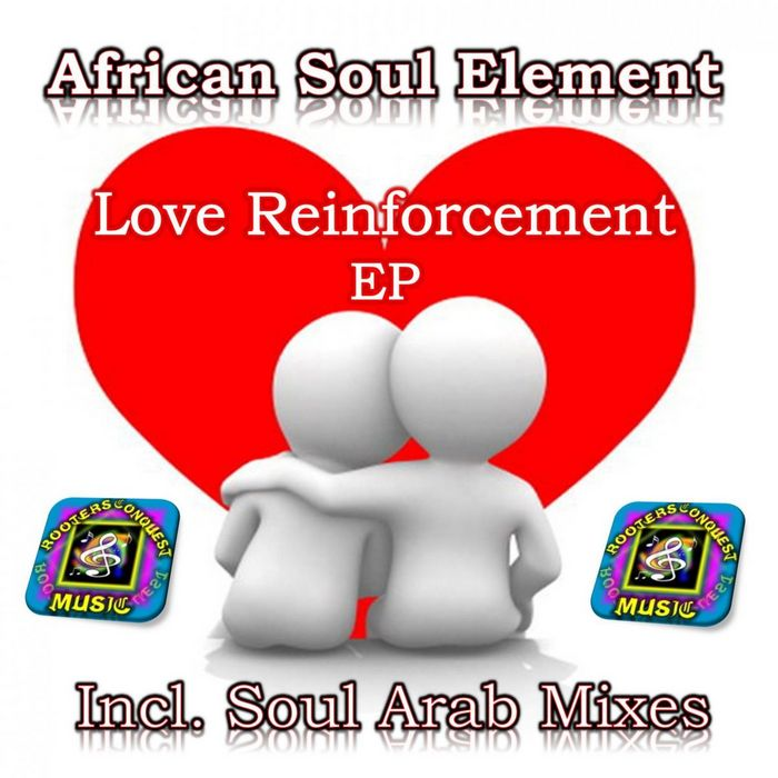 African Soul Element - Love Reinforcement (D Gentleman & Soul Arabs Space & Time Mix)