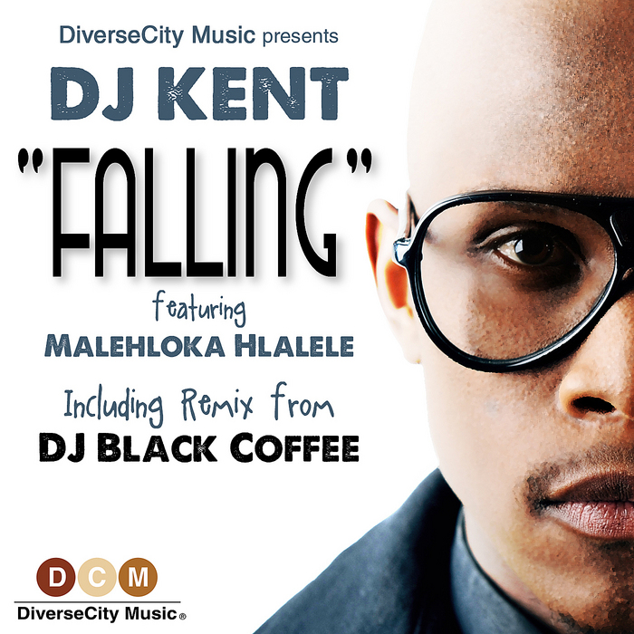 DJ Kent - Falling (DJ Black Coffee Remix)
