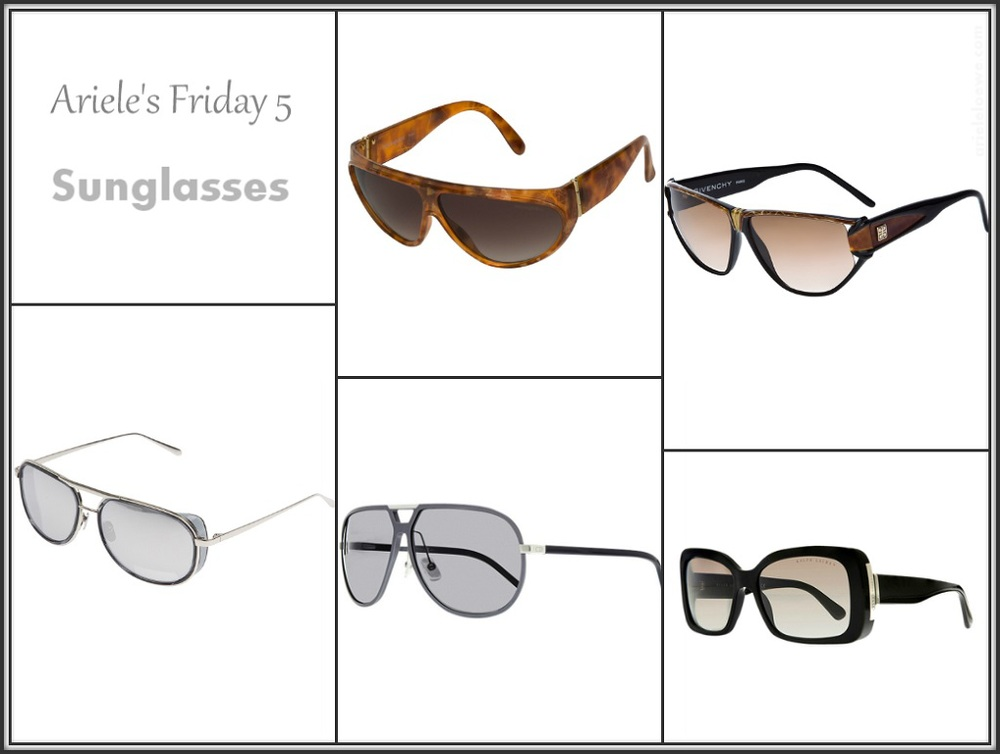 Ariele's Friday 5 Sunglasses