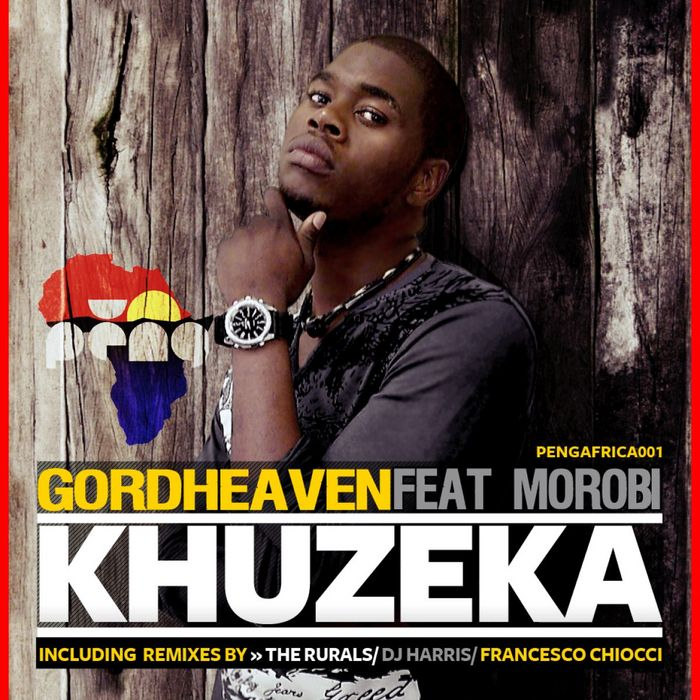 Gordheaven feat. Morobi - Khuzeka (DJ Harris Remix)