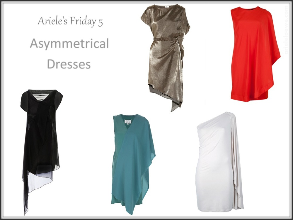 Ariele's Friday 5 Asymmetrical Dresses