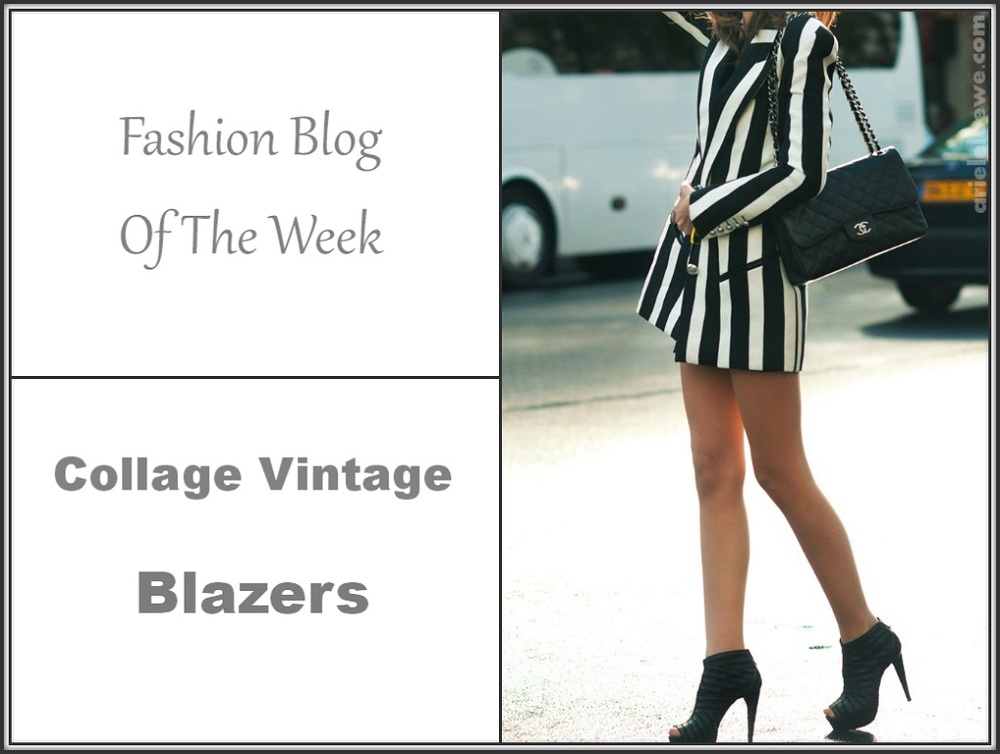 Fashion Blog Of The Week / Collage Vintage / Blazers