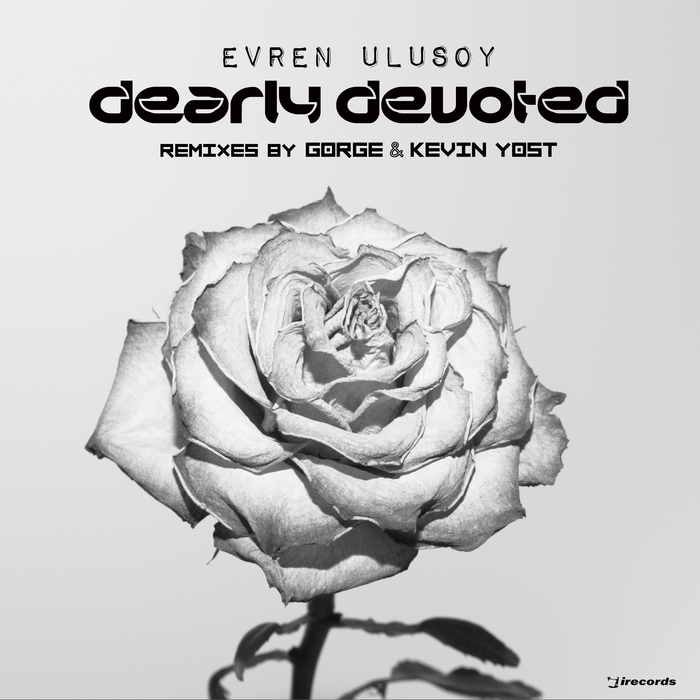 Evren Ulusoy - Dearly Devoted (Gorge Classic Remix)