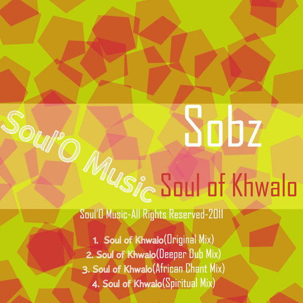 Sobz - Soul Of Khwalo (African Chant Mix)