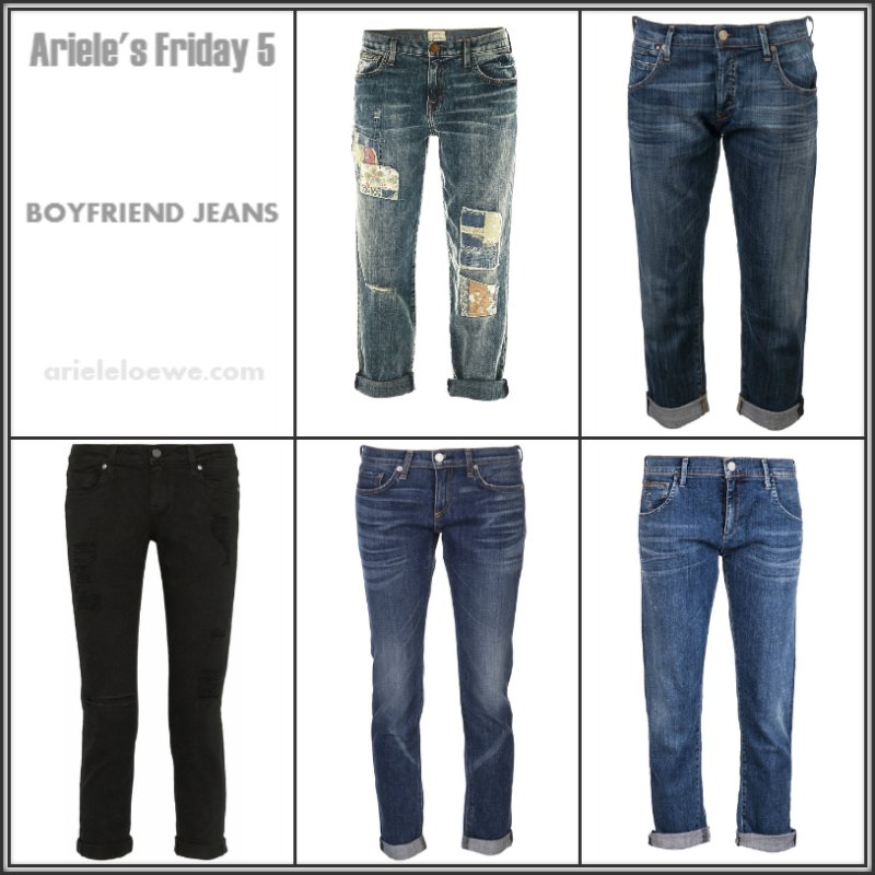 Ariele's Friday 5 Boyfriend Jeans