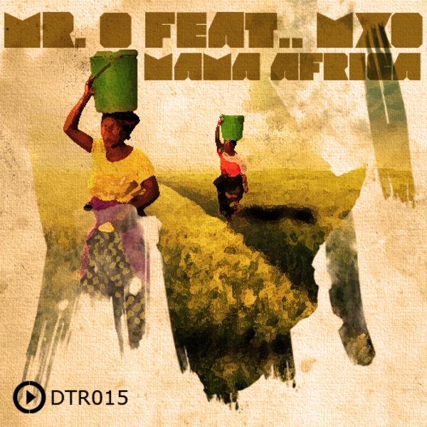 Mr. O ft. MXO - Mama Africa (Nativeroots Remix)