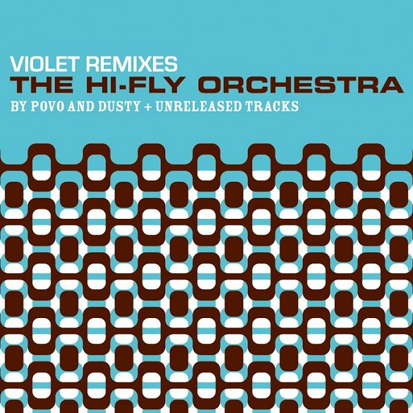 The Hi Fly Orchestra - Violet (Remix By Dusty)