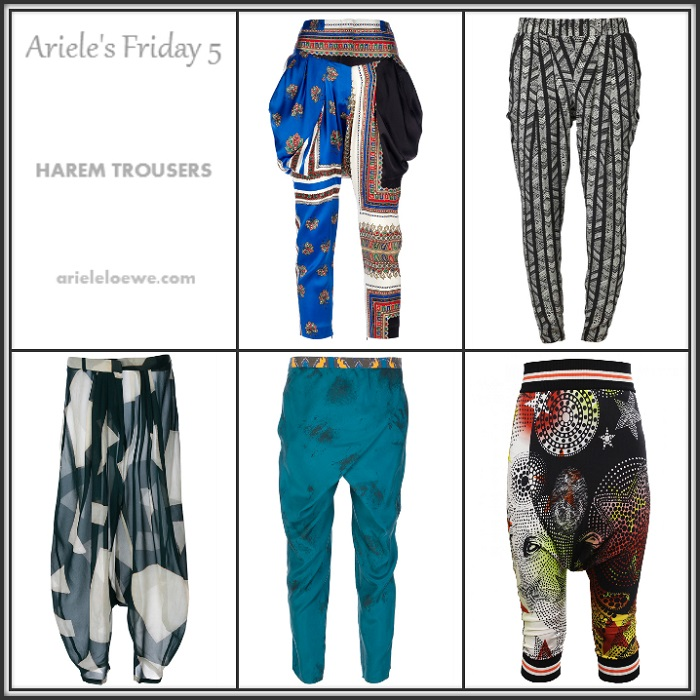 Ariele's Friday 5 Harem Trousers