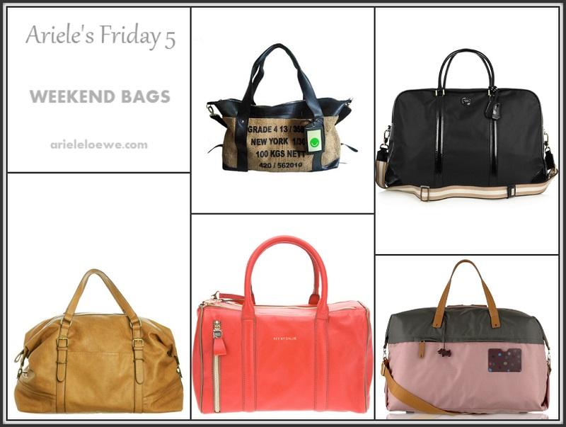 Ariele's Friday 5 Weekend Bags