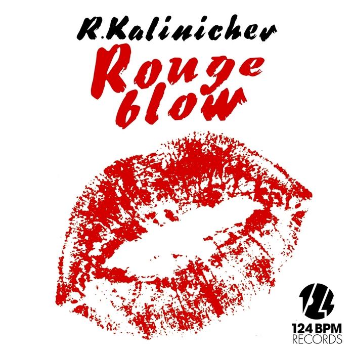 R. Kalinichev - Rouge Blow