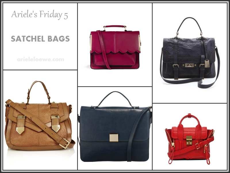 Ariele's Friday 5 Satchel Bags