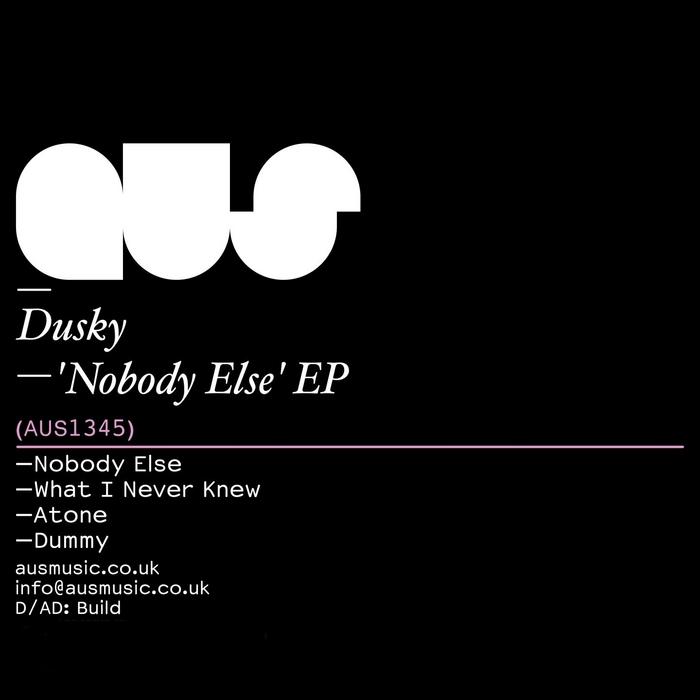 Dusky - Nobody Else
