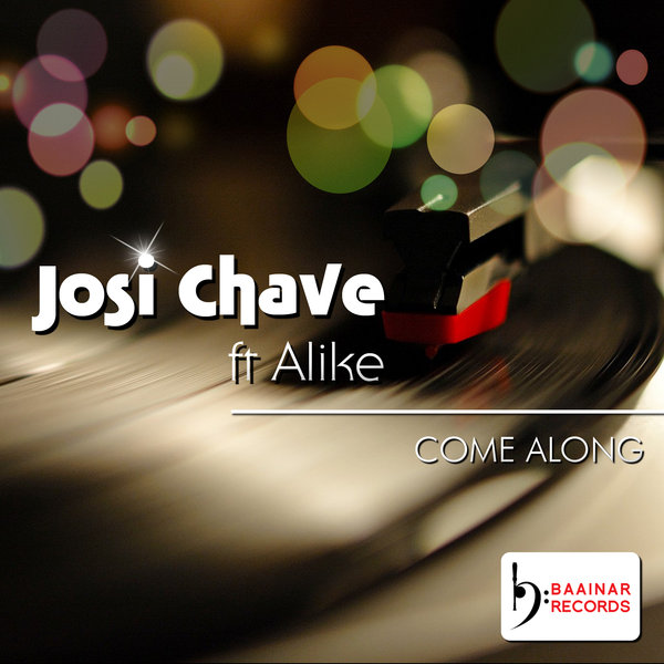 Josi Chave ft. Alike - Come Along (Original Vocal Mix)