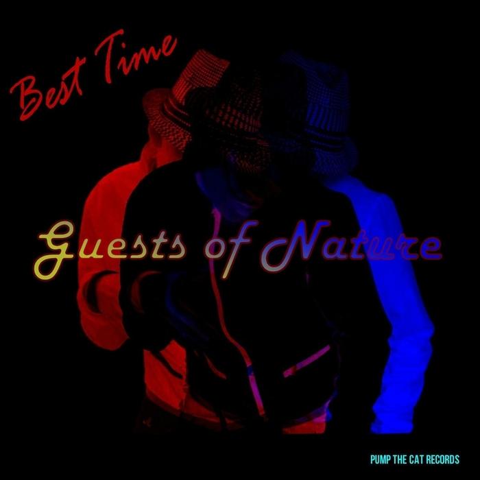 Guests Of Nature - Best Time (Kojo Akusa Remix)