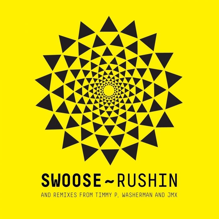 Swoose - Rushin