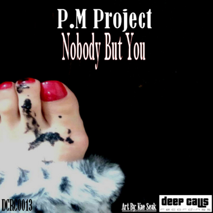 P.M Project - Nobody But You (Main Mix)