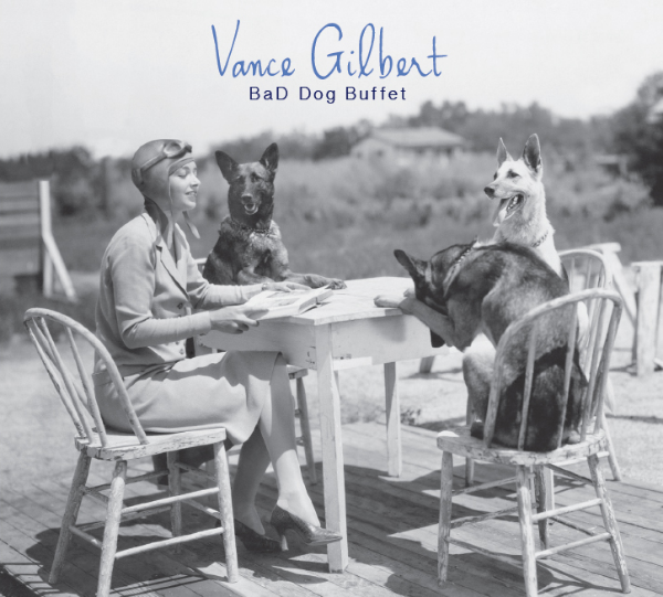 Vance Gilbert     Bad Dog Buffet    2014    Click image to view interior.