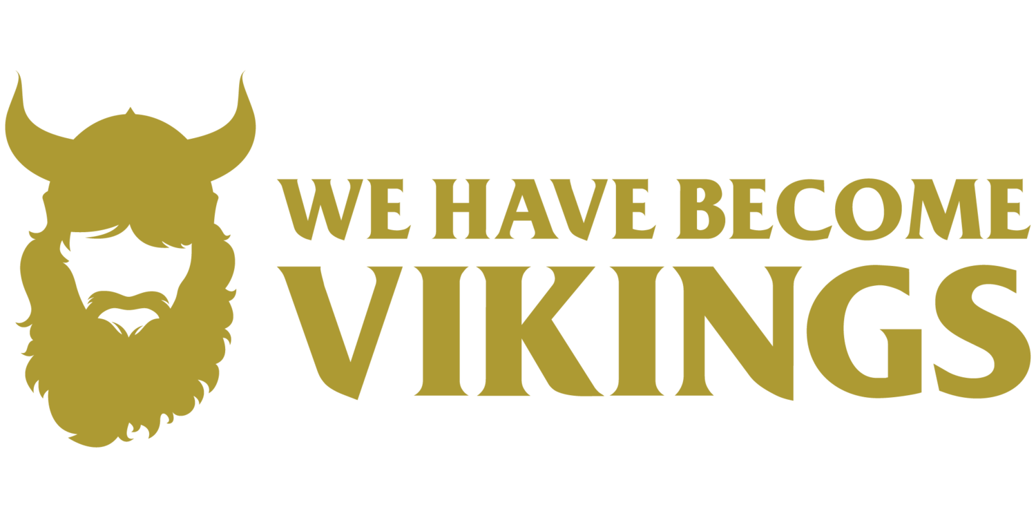 We Have Become Vikings