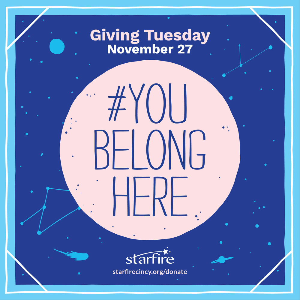 #GivingTuesday Starfire #YouBelongHere campaign design and messaging