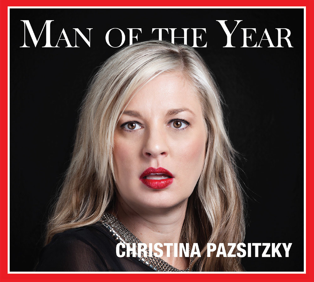 Man of the Year Comedy Album by Christina Pazsitzky
