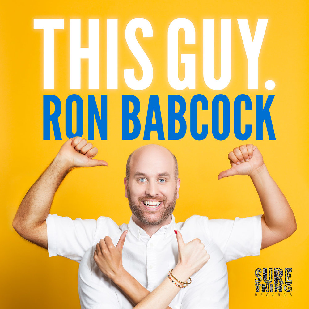 This Guy. Comedy Album by Ron Babcock
