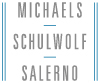 Michaels, Schulwolf and Salerno, P.C.