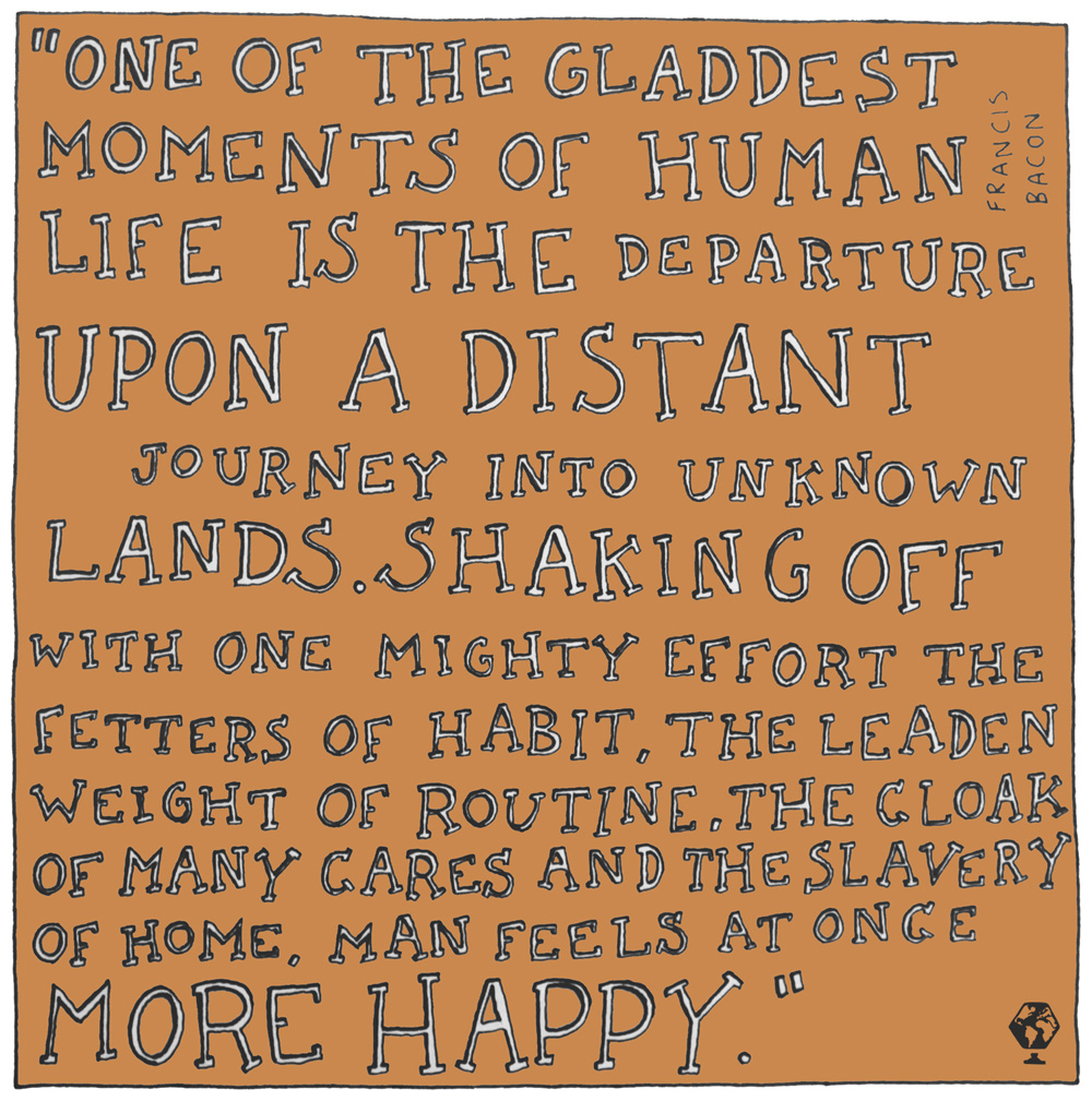 illustrated travel quotes francis bacon jonny miller