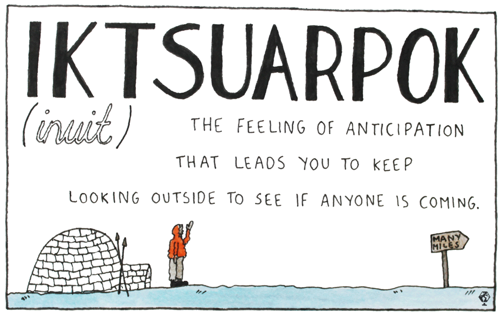 untranslatable words iktsuarpok