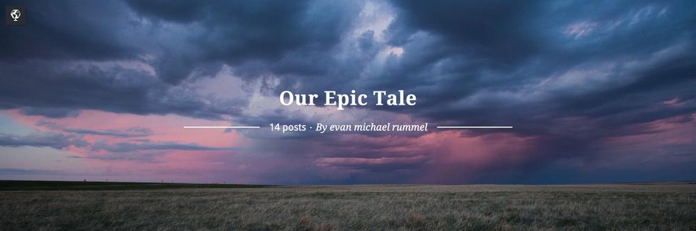 maptia, our epic tale, road trip, evan michael rummel, look its evan