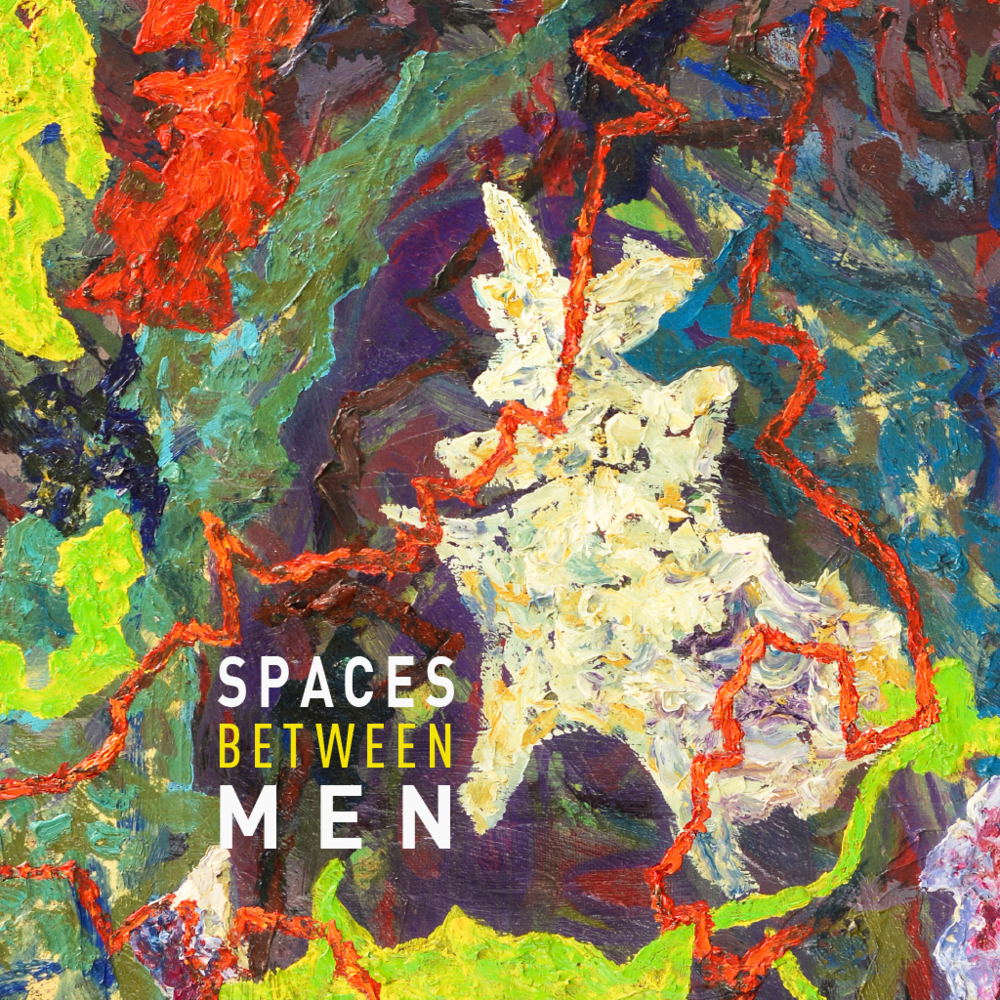 Spaces Between Men