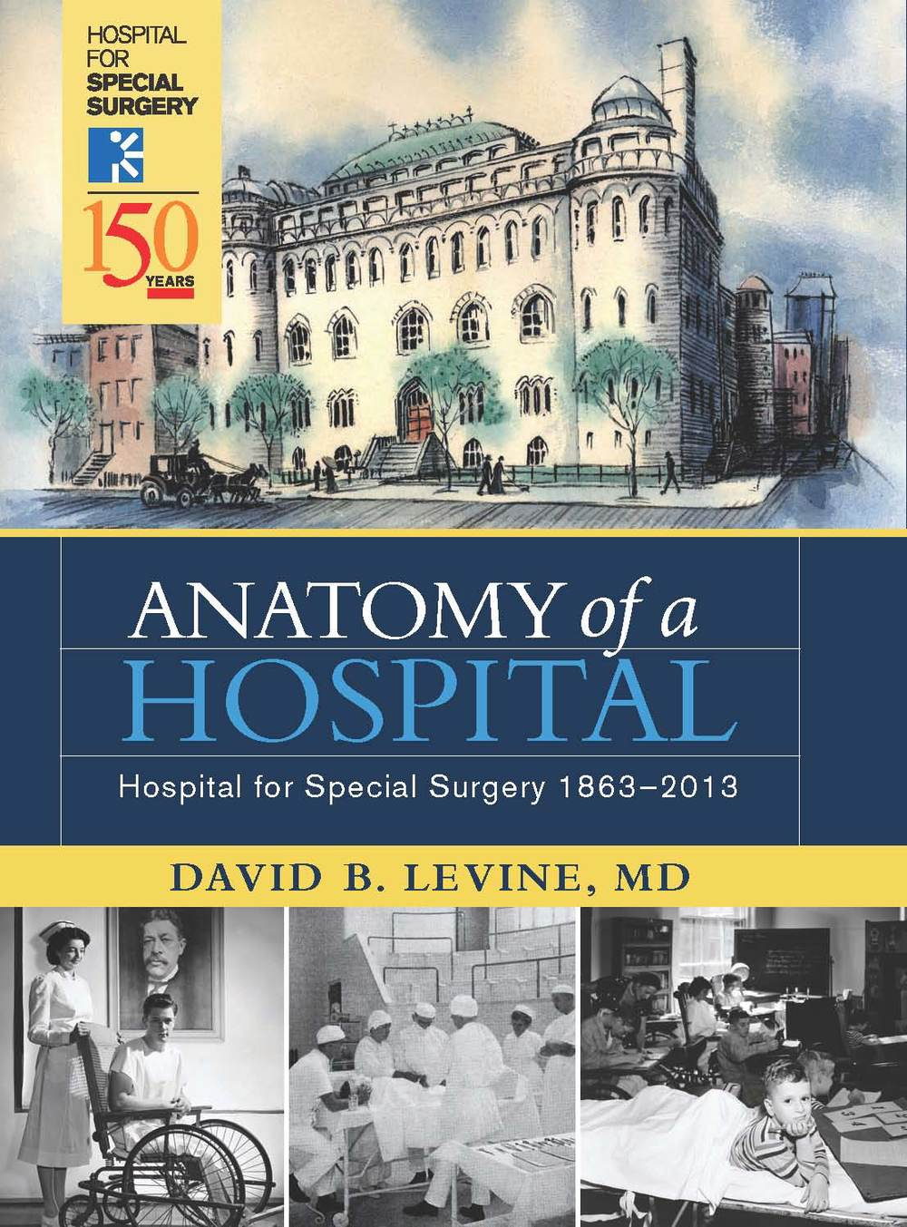 Anatomy Of A Hospital Hospital For Special Surgery Print Matters