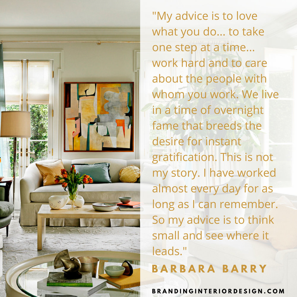 JHD Design School | Branding + Interior Design Barbara Barry Quote