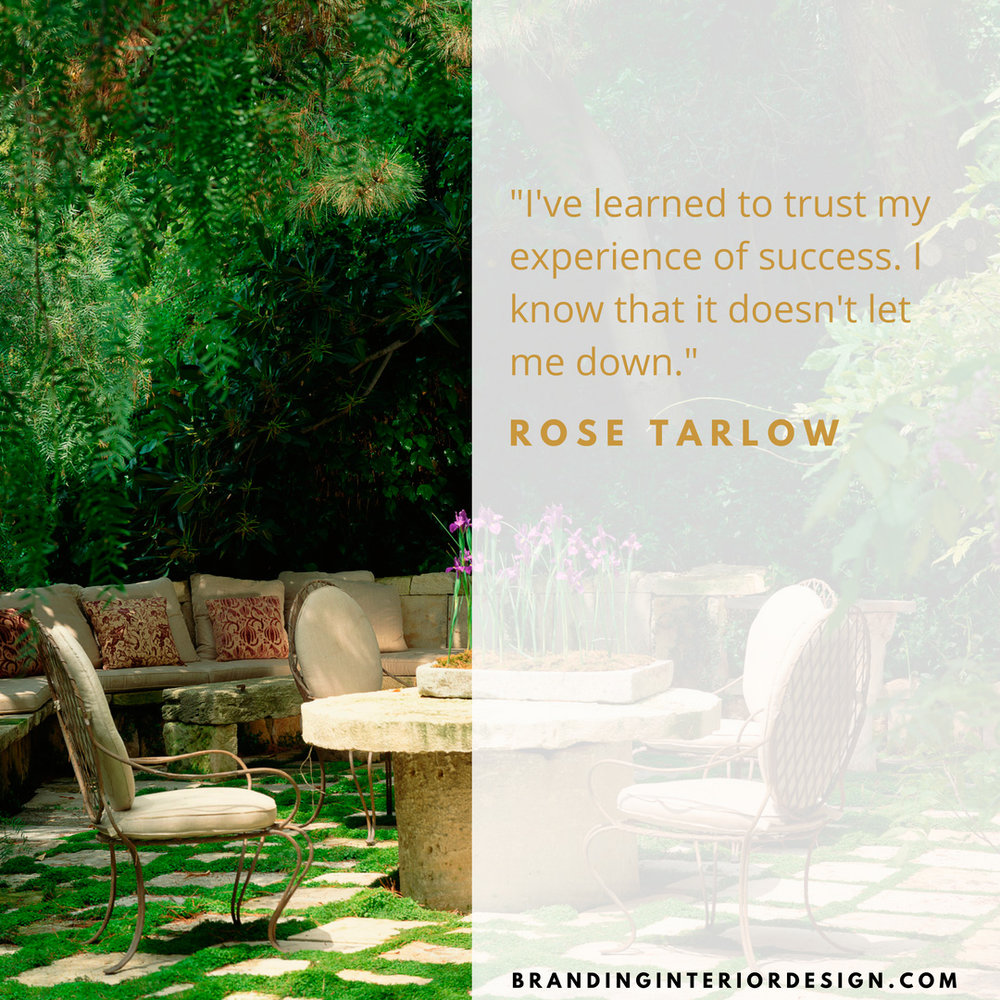 JHD Design School | Branding + Interior Design Rose Tarlow quote