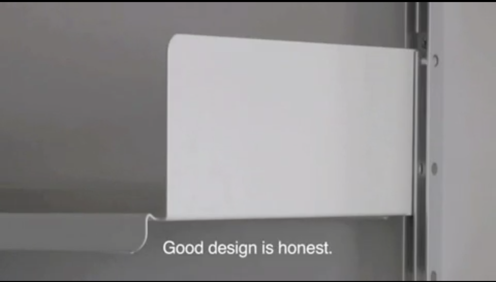 Good design is honest.