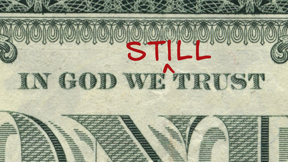 in god we still trust.jpg
