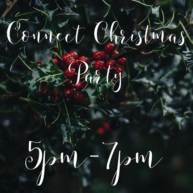 Connect's Christmas Party will be from 5pm-7pm tonight! Don't forget to bring a white elephant gift!